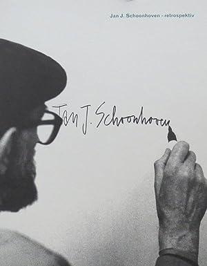 Jan J. Schoonhoven : Retrospektiv: Schoonhoven, Jan J