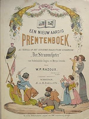 """Een nieuw aardig prentenboek als vervolg op het beroemde Hoogduitsche kinderwerk """" Der ..."""