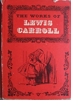 The Works of Lewis Carroll: Carroll, Lewis and