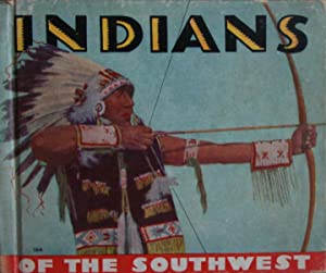 Indians of the Southwest: Kellogg, Harold and