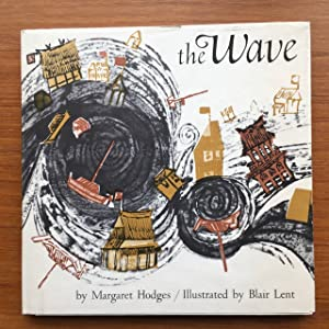 The Wave Adapted from Lafcadio Hearn's Gleanings: Hodges, Margaret and