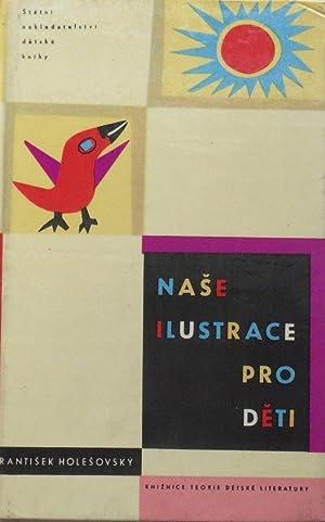 Nase ilustratce pro deti a jehi vychovne: Holesovsky, Frantisek