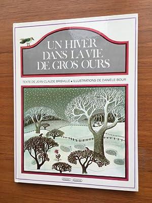 Un hiver dans la vie de Gros: Brisville, Jean-Claude and