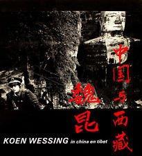 Koen Wessing in China en Tibet: Wessing, Koen