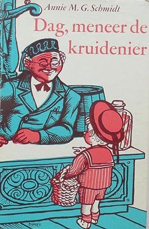 Dag, meneer de kruidenier: Schmidt, Annie M.G.