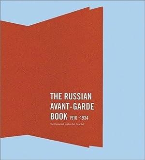 The Russian Avant Garde Book, 1910-1934: Wye, Deborah ;