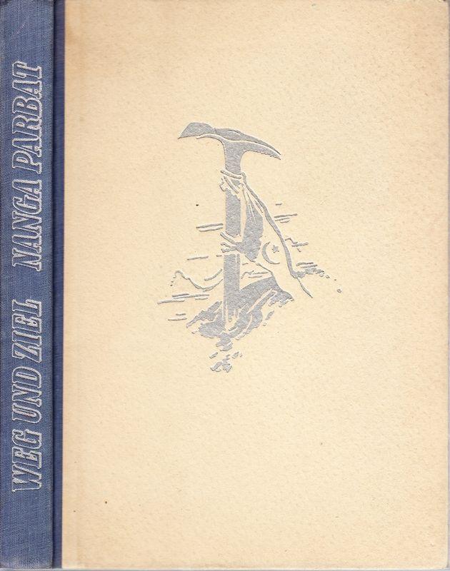 Weg und Ziel Nanga Parbat 1895-1953. Nach: WERNER, Arthur