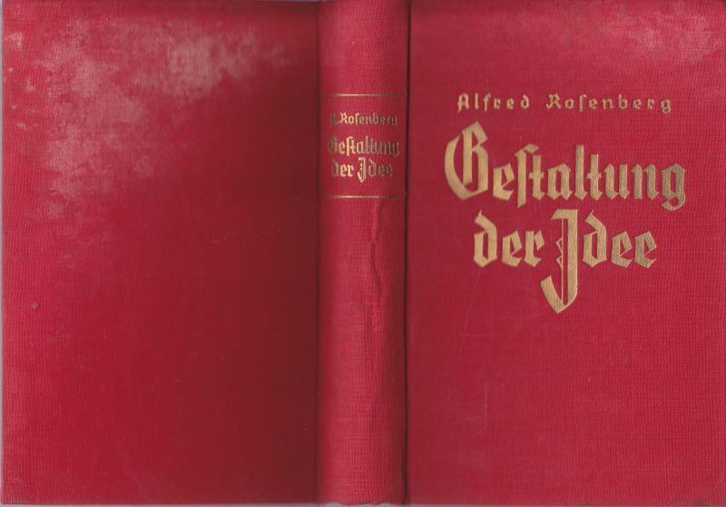 Gestaltung der Idee. Blut und Ehre. II.Bd.: ROSENBERG, Alfred