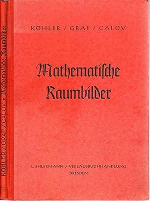 Mathematische Raumbilder. Zweiunddreißig Anaglyphendrucke (nach D.R.P.619 795: KÖHLER, Otto -