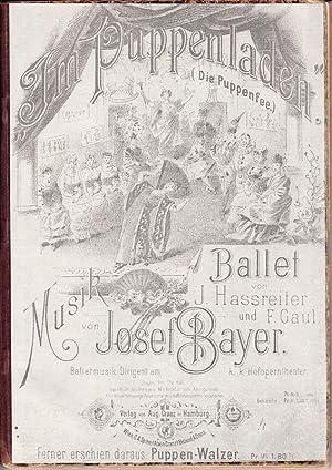 """Im Puppenladen"""". (Die Puppenfee.) Ballett von J.: HASSREITER, J(oseph) (Libretto)"""