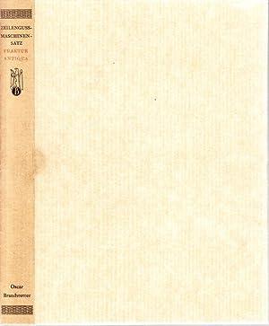 ZEILENGUSS-MASCHINENSATZ. (A.d. Umschlag : Fraktur - Antiqua).