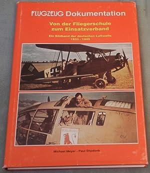 Flugzeug-Dokumentation. Von der Fliegerschule zum Einsatzverband. Ein: MEYER, Michael -