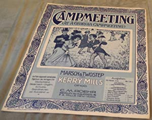 Campmeeting (At A Georgia Campmeeting). Marsch & Twostep. Op. 100 (Umschlagtitel).