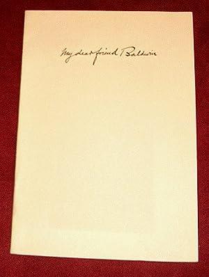 My Dear Friend Baldwin.: Sawyer, Thomas A.