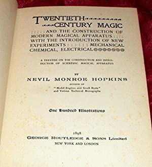 Twentieth Century Magic: Hopkins, Nevil Monroe