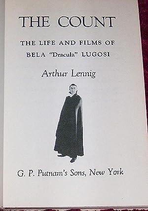 The Count: The Life and Films of Bela Dracula Lugosi: Lennig, Arthur