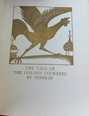 The Tale of the Golden Cockerel: Pushkin, Alexander (with Note By Raissa Lomonossova and ...