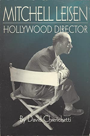 Mitchell Leisen: Hollywood Director: Chierichetti, David