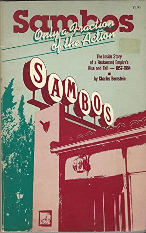 Sambo's: Only a fraction of the action : the inside story of a restaurant empire's rise and fall