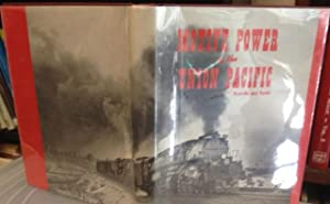 Motive Power of the Union Pacific: Kratville, William &