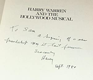 Harry Warren and the Hollywood Musical INSCRIBED By HARRY WARREN: Thomas, Tony Re: Harry Warren