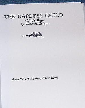 The Hapless Child SIGNED COPY: Gorey, Edward