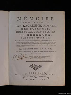 Mémoire couronné le 25 août 1784 par: PARMENTIER (Antoine Augustin)