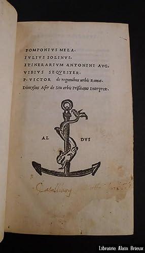 Pomponius Mela, Julius Solinus, Itinerarium Antonini Aug.,: ALDE] POMPONIUS MELA