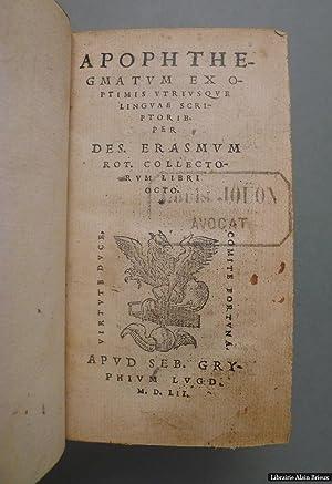 Apophthegmatum ex optimis utriusque linguae scriptoribus: ERASME