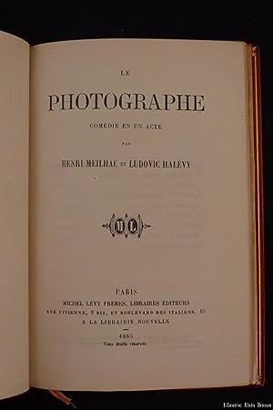 Le Photographe, comédie en 1 acte: HALEVY (Ludovic) et