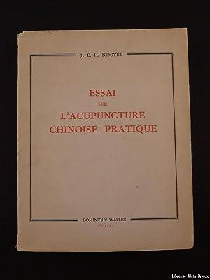 Essai sur l'acupuncture chinoise: NIBOYET (J.E.H.)