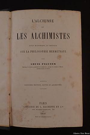 L'alchimie et les alchimistes. Essai historique et: FIGUIER (Louis)