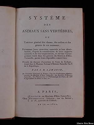 Systême des animaux sans vertèbres, ou tableau: LAMARCK (Jean-Baptiste de