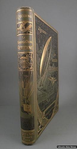 La navigation aérienne. Histoire documentaire et anecdotique: LECORNU (J.)