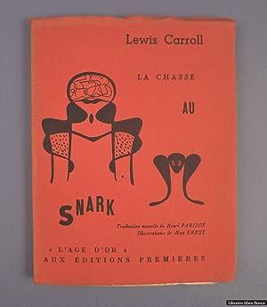 """La chasse au Snark (""""L'âge d'or""""): ERNST (Max)] CARROLL"""