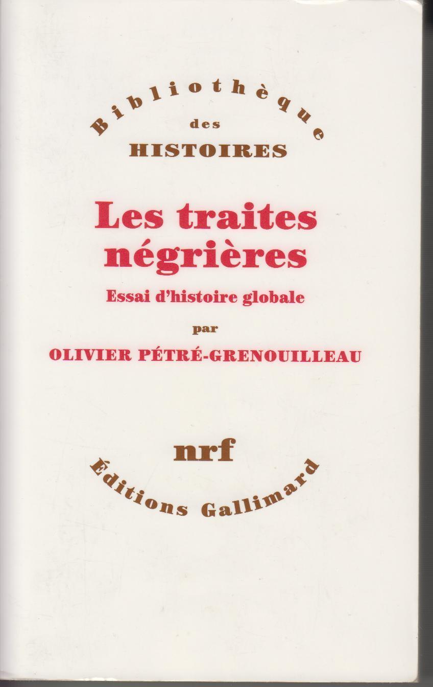 """Résultat de recherche d'images pour """"Les traites négrières - Pétré-Grenouilleau Olivier"""""""