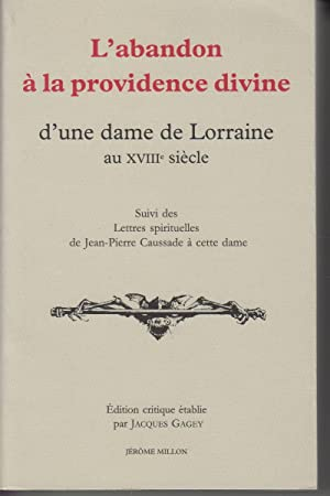 L'abandon à la providence divine d'une dame: GAGEY Jacques (édition