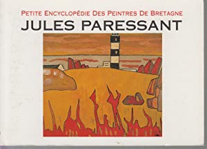 JULES PARESSANT - Petite Encyclopédie Des Peintres: JULES PARESSANT /