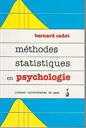 Méthodes statistiques en psychologie: CADET Bernard