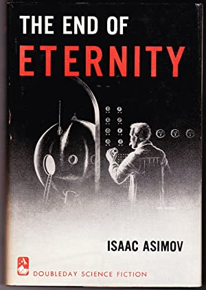 The End of Eternity (inscribed copy)