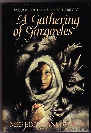 A Gathering of Gargoyles: Pierce, Meredith Ann