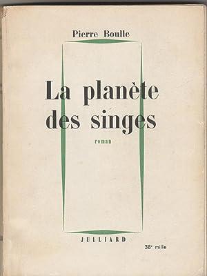 La planète des singes (envoi de l'auteur): Boulle, Pierre