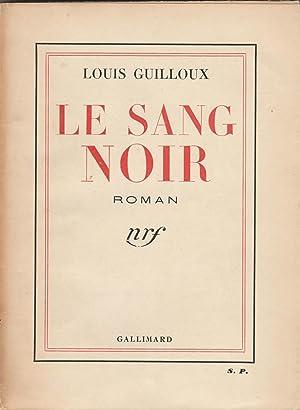 Le sang noir - Louis Guilloux