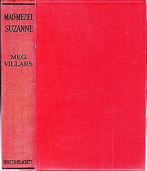 Mad'mezel Suzanne (envoi de l'auteure): Villars, Meg (Marguerite Maniez, dite)