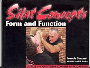 Silat Concepts: Form and Function: Simonet, Joseph; with