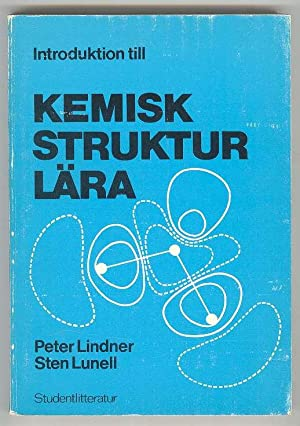 Introduktion till KEMISK STRUKTUR LARA: Lindner, Peter and