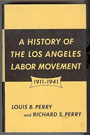 A HISTORY OF THE LOS ANGELES LABOR: Perry, Louis B.