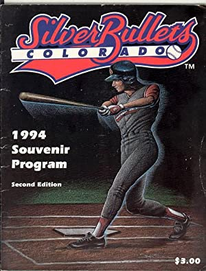 Women's Baseball] Silver Bullets Colorado, 1994 Souvenir Program: Clark, Brooks and Kathleen ...