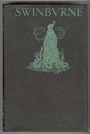 Selected Poems of ALGERNON CHARLES SWINBURNE With: Swinburne, Algernon Charles;