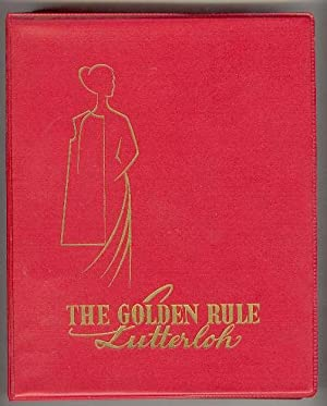 The Golden Rule: A manual showing method: Lutterloh